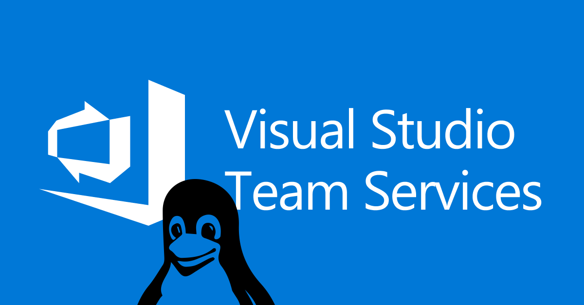Linux Build Server for Visual Studio Online (VSTS/VSO)